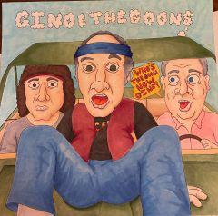 """GINO AND THE GOONS """"Here We Go (Again) b/w I Feel Bad (I Gots Ta Boogie)"""" 7"""""""