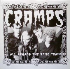 """CRAMPS """"All Aboard The Drug Train"""" LP"""