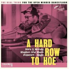"""VARIOUS ARTISTS """"A Hard Row To Hoe Vol. 1"""" LP"""