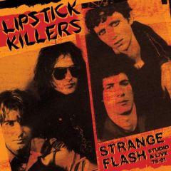 "LIPSTICK KILLERS ""Strange Flash - Studio & Live '78-'81"" (2xLP) (ORANGE vinyl)"