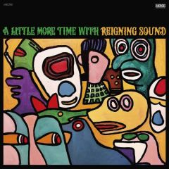 """REIGNING SOUND """"A Little More Time With Reigning Sound"""" LP"""