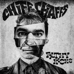 "CHIFF CHAFFS - Filthy Kicks 7"""
