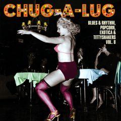 """SPOONFUL EXOTIC BLUES & RHYTHM """"Volume 8: Chug-A-Lug"""" 10"""""""