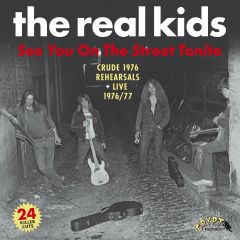 """REAL KIDS """"See You On The Street Tonite"""" (2xLP)"""