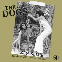 THE DOGS - Teen Slime LP