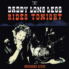 """DADDY LONG LEGS """"Rides Tonight-Recorded Live!"""" LP"""