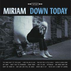 "MIRIAM ""Down Today"" LP"
