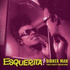 "ESQUERITA ""Sinner Man"" LP"