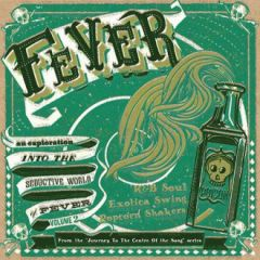 """VARIOUS ARTISTS """"Fever - An Exploration Into The Seductive World Of Fever Volume 2"""" 10"""""""