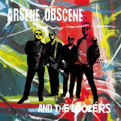ARSENE OBSCENE AND THE LOOZERS - Self Titled LP
