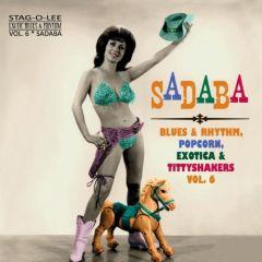 """VARIOUS ARTISTS """"SADABA: Exotic Blues & Rhythm Vol. 6"""" 10"""" (CLEAR vinyl)"""