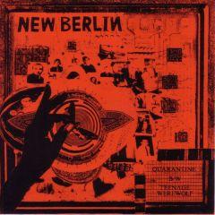 "NEW BERLIN ""Quarantine / Teenage Werewolf"" 7"" (Red cover)"