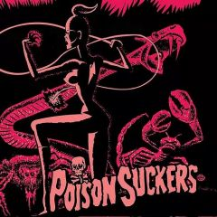 """POISON SUCKERS - S/T 7"""""""