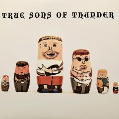 """TRUE SONS OF THUNDER """"It Was Then That I Was Carrying You"""" LP"""