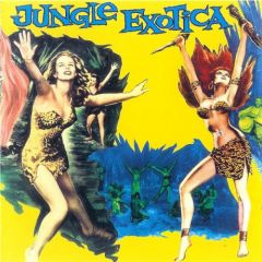 "VARIOUS ARTISTS ""Jungle Exotica #1"" CD"