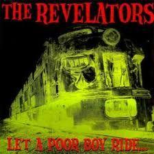 """REVELATORS """"Let A Poor Boy Ride"""" LP"""