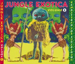 """VARIOUS ARTISTS """"JUNGLE EXOTICA #1"""" CD (Remastered)"""