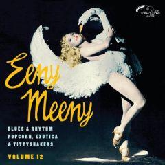 "VARIOUS ARTISTS ""Eeny Meeny: Exotic Rhythm & Blues Vol. 12"" 10"""