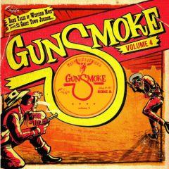 """VARIOUS ARTISTS """"Gunsmoke Volume 4: Dark Tales Of Western Noir From A Ghost Town Jukebox"""" 10"""""""