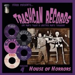 """VARIOUS ARTISTS """"Trashcan Records Volume 4: House Of Horrors"""" 10"""""""