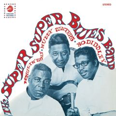 """Howlin' Wolf, Muddy Waters & Bo Diddley """"The Super Super Blues Band"""" LP (Colored vinyl)"""