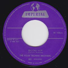 """THE FOUR TIELMAN BROTHERS – RECORD HOP b/w SWING IT UP RE 7"""""""