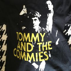TOMMY AND THE COMMIES T-SHIRT