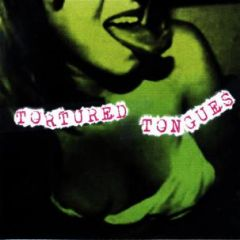 """TORTURED TONGUES """"Let Me Down"""" 45"""