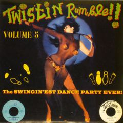 VARIOUS ARTISTS 'Twistin' Rumble Vol. 5' LP