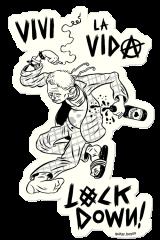 LIVIN' LA VIDA LOCKDOWN sticker