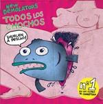 NEW DEMOLATORS 'Todos los Chochos' b/w 'Chochazo' & 'Guarra' 7in