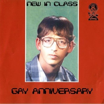 GAY ANNIVERSARY 'New In Class' 10 inch