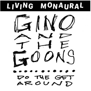 """GINO AND THE GOONS - Do The Get Around 12"""""""