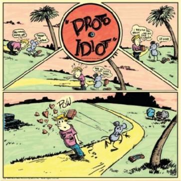 Proto Idiot - Still Stupid LP