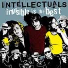 INTELLECTUALS - Invisible Is The Best LP