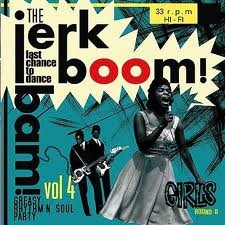 VARIOUS ARTISTS 'Jerk! Boom! Bam! Greasy Rhythm and Soul Party Volume Four' LP