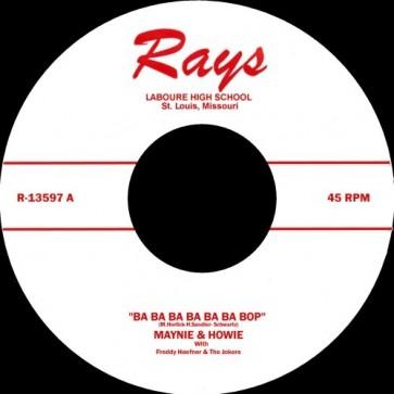 """Maynie & Howie – Ba Ba Ba Ba Ba Ba Bop (Do The Bop) b/w Library Rock RE 7"""""""