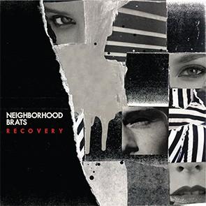 NEIGHBORHOOD BRATS - Recovery LP