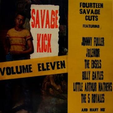 """VARIOUS ARTISTS """"Savage Kick Vol. 11"""" LP"""