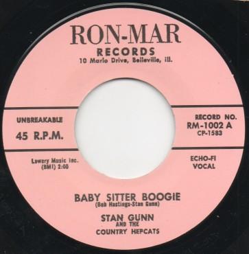 "Stan Gunn – Baby Sitter Boogie b/w Jack Rivers  RE 7"""
