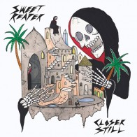 SWEET REAPER - Closer Still LP