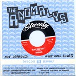 ANOMALYS 'Black Hole Blues' b/w 'Nat Approved' 45