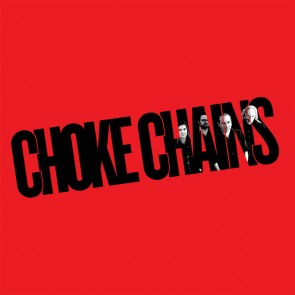 "CHOKE CHAINS ""Choke Chains"" (RED vinyl) LP"