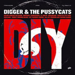 DIGGER & THE PUSSYCATS -  DIY LP