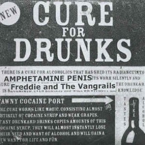 Freddie and The Vangrails / Amphetamine Penis ‎– Cure For Drunks EP