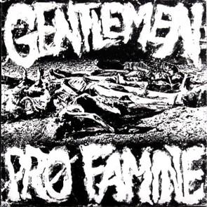 """GENTLEMEN - Pro Famine 7"""""""