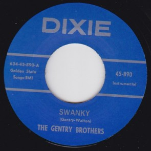 THE GENTRY BROTHERS – SWANKY b/w SWOONEY RE 7""