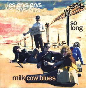 LES GRYS-GRYS -  Milk Cow Blues 7""
