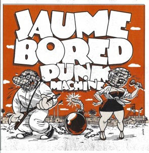 JAUME BORED PUNK MACHINE - Oh No!  EP