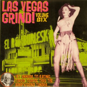 "VARIOUS ARTISTS ""Las Vegas Grind #6"" LP"